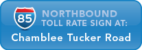 I-85 Northbound toll rate sign at Chamblee Tucker Road