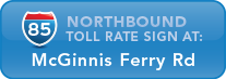 I-85 Northbound toll rate sign at McGinnis Ferry Road
